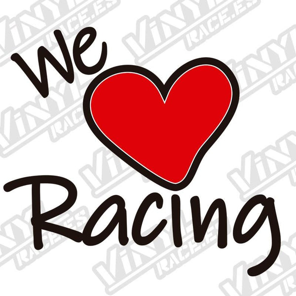 Pegatina We Love Racing - Vinyl Race