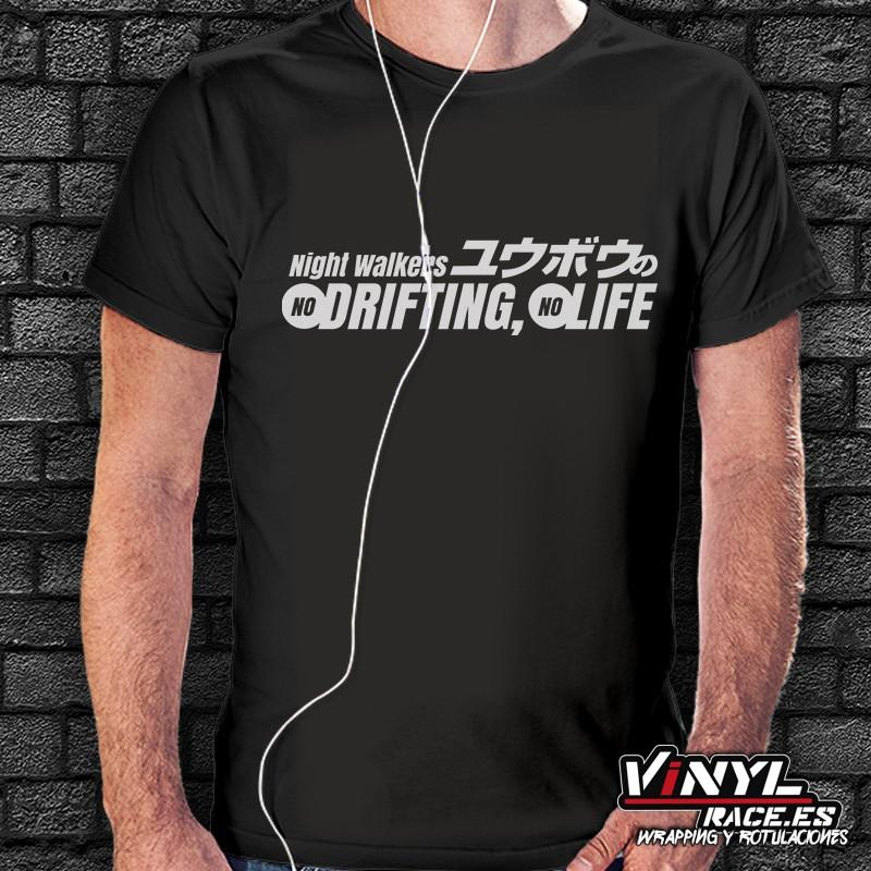 Camiseta No Drifting, No Life-Moda Racing-VinylRace.es
