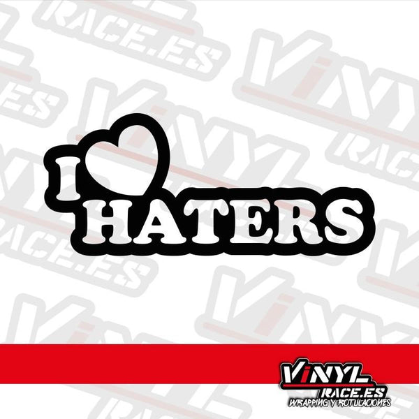 Pegatina I Love Haters-Stickers / Pegatinas-VinylRace.es