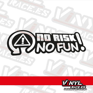 Pegatina No Risk No Fun-Stickers / Pegatinas-VinylRace.es