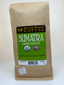Solar Roast Sumatra Organic Coffee - Dark Roast
