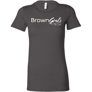 """Brown Girls In Tech 3.0"" Fitted Tee"