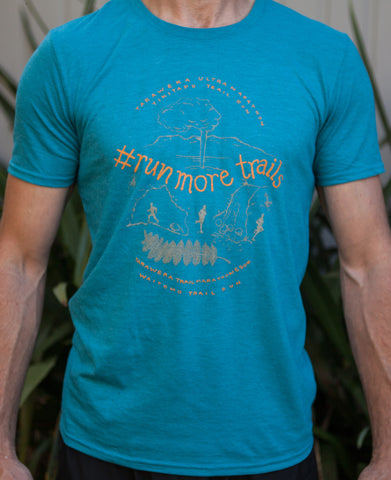 RUN MORE TRAILS Tshirt  - Mens Teal. SALE! Was $25 now only $15