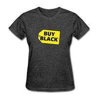 Women's Buy Black T-Shirt - heather black