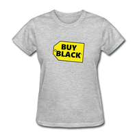 Women's Buy Black T-Shirt - heather gray