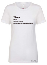 "Load image into Gallery viewer, ""Dicey 'The Brand' Tee - Women"""