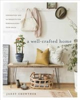 WELLCRAFTED HOME: INSPIRATION AND 60