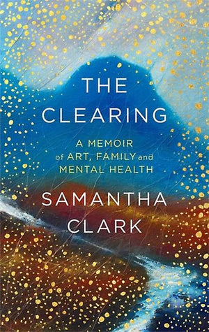 LIFE RAFT I : SAMANTHA CLARK ON THE THINGS WE CANNOT KNOW...