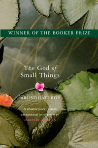 The God of Small Things : Winner of the Booker Prize-9780006550686