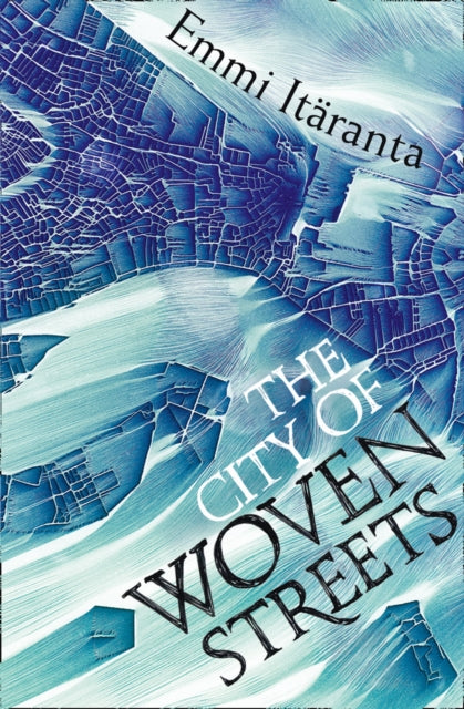 The City of Woven Streets-9780007536061