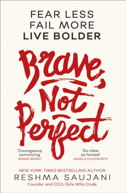 Brave, Not Perfect : Fear Less, Fail More and Live Bolder-9780008249564