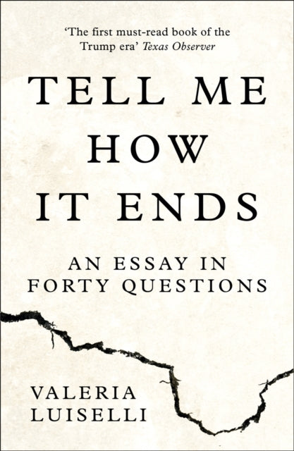 Tell Me How it Ends : An Essay in Forty Questions-9780008271923