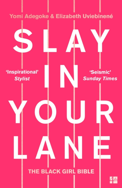 Slay In Your Lane : The Black Girl Bible-9780008306304