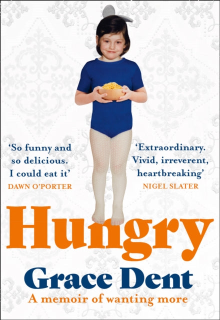 Hungry : The Highly Anticipated Memoir from One of the Greatest Food Writers of All Time-9780008333171
