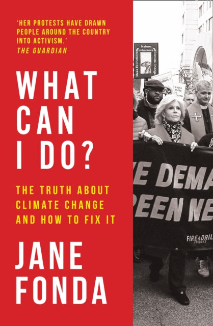 What Can I Do? : The Truth About Climate Change and How to Fix it-9780008404581
