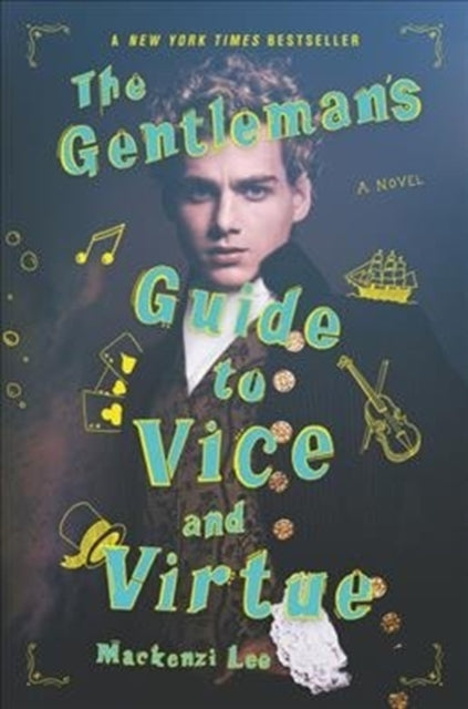 The Gentleman's Guide to Vice and Virtue : 1-9780062382818