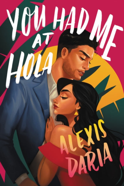 You Had Me at Hola : A Novel-9780062959928