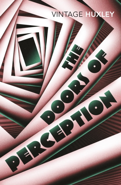 The Doors of Perception : And Heaven and Hell-9780099458203