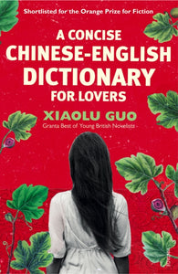 A Concise Chinese-English Dictionary for Lovers-9780099501473