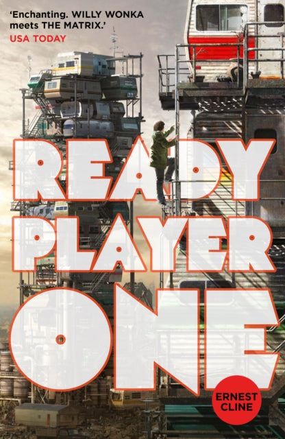 Ready Player One : The global bestseller and now a major Steven Spielberg movie-9780099560432