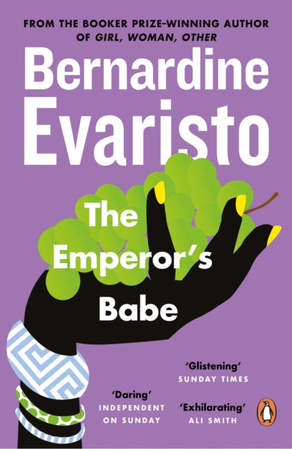 The Emperor's Babe : From the Booker prize-winning author of Girl, Woman, Other-9780140297812