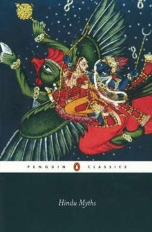 Hindu Myths : A Sourcebook Translated from the Sanskrit