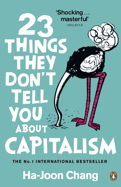 23 Things They Don't Tell You About Capitalism-9780141047973