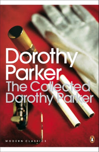 The Collected Dorothy Parker-9780141182582