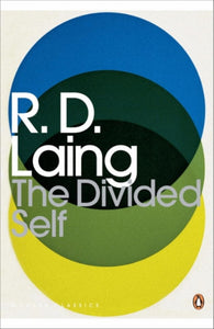 The Divided Self : An Existential Study in Sanity and Madness-9780141189376