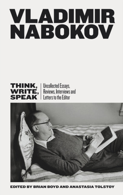 Think, Write, Speak : Uncollected Essays, Reviews, Interviews and Letters to the Editor-9780141397207