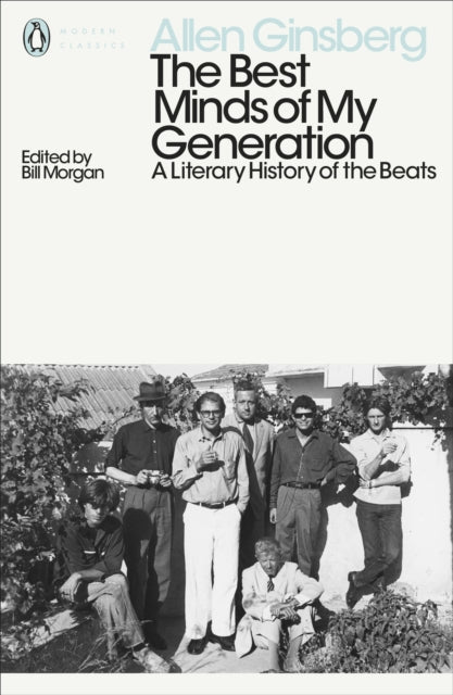 The Best Minds of My Generation : A Literary History of the Beats-9780141399010