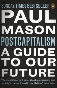 PostCapitalism : A Guide to Our Future-9780141975290
