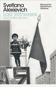 Last Witnesses : Unchildlike Stories-9780141983561