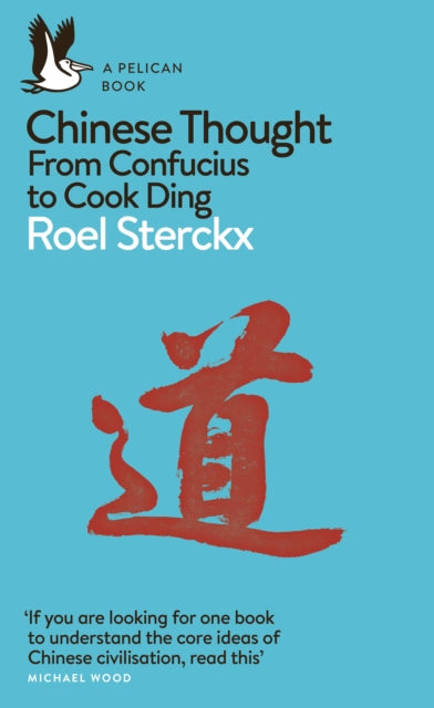 Chinese Thought : From Confucius to Cook Ding-9780141984834