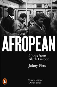 Afropean : Notes from Black Europe-9780141987286