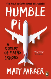 Humble Pi : A Comedy of Maths Errors-9780141989143