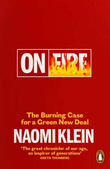 On Fire : The Burning Case for a Green New Deal-9780141991306