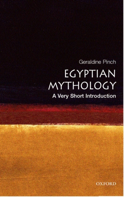 Egyptian Myth: A Very Short Introduction-9780192803467