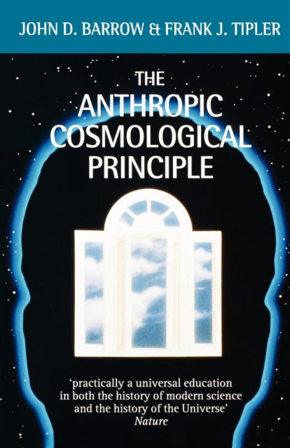 The Anthropic Cosmological Principle-9780192821478