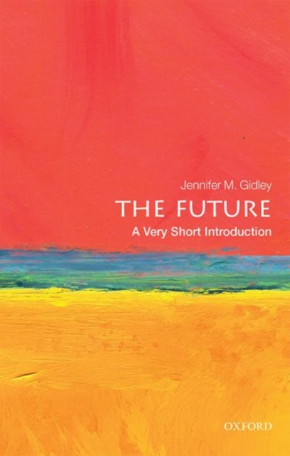 The Future: A Very Short Introduction-9780198735281