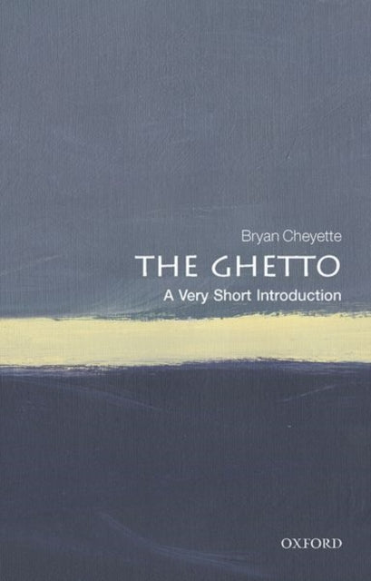 The Ghetto: A Very Short Introduction-9780198809951