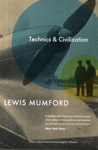 Technics and Civilization-9780226550275