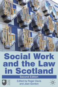 Social Work and the Law in Scotland-9780230276314