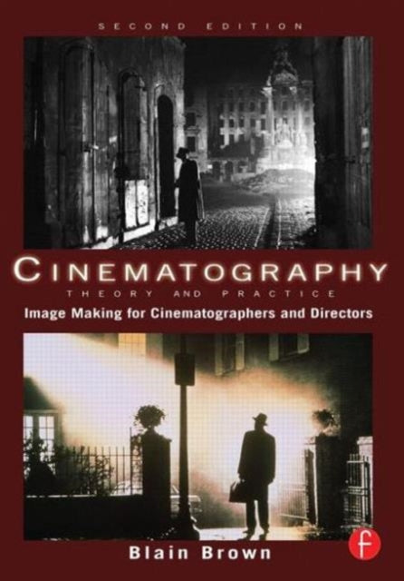 Cinematography: Theory and Practice : Image Making for Cinematographers and Directors-9780240812090