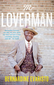 Mr Loverman : From the Booker prize-winning author of Girl, Woman, Other-9780241145784