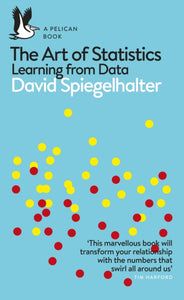 The Art of Statistics : Learning from Data-9780241258767