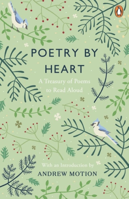 Poetry by Heart : A Treasury of Poems to Read Aloud-9780241275979