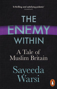 The Enemy Within : A Tale of Muslim Britain-9780241276037