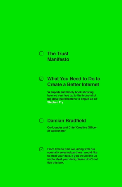 The Trust Manifesto : What you Need to do to Create a Better Internet-9780241369845