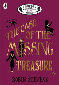 The Case of the Missing Treasure: A Murder Most Unladylike Mini Mystery-9780241395547